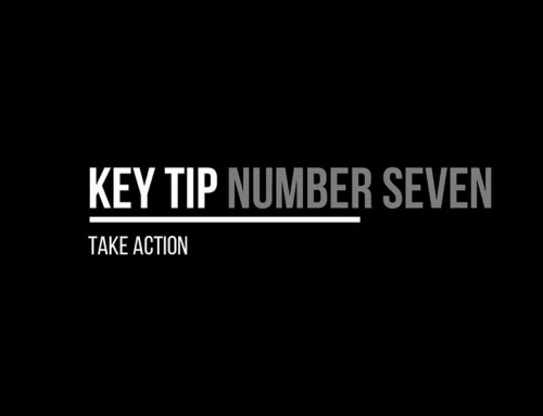 Tip 7 – Take Action